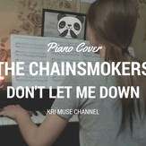 Don't Let Me Down - The Chainsmokers
