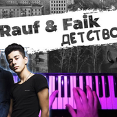 Childhood - Rauf & Faik